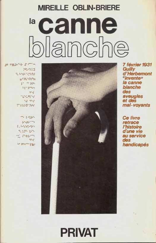 1981-La canne blanche-Mireille Oblin-Briere-Edit. Privat à Toulouse-ISBN 2-7089-8802-6