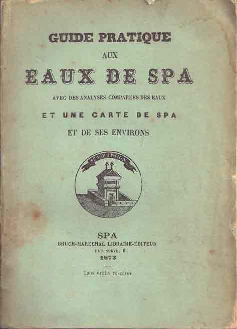 1873-Guide pratique des eaux de Spa-Bruch Marechal