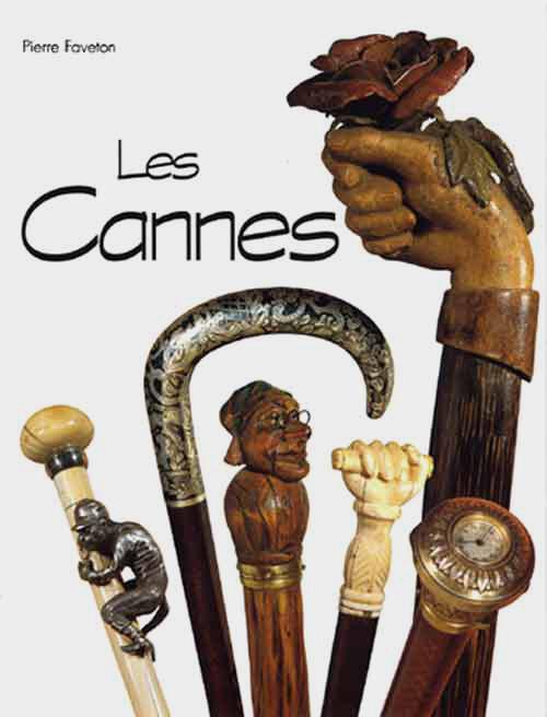 CANNES-les cannes-Pierre FAVETON-ISBN 2-7072-01324 2ème édit