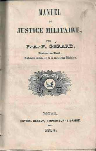 1837-Manuel de Justice Militaire -P.-A.-F. Gérard